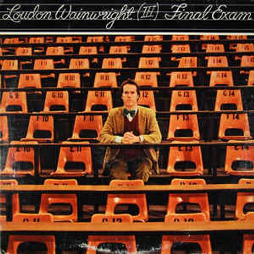 Loudon Wainwright (Ⅲ)* – Final Exam (US) - LP *USED*