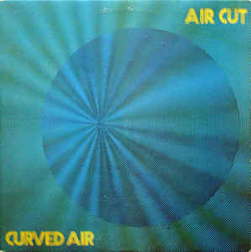 Curved Air ‎– Air Cut (UK) - LP *USED*