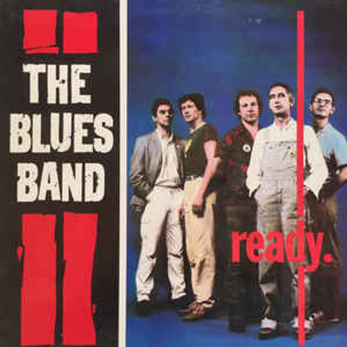 The Blues Band – Ready (NZ) - LP *USED*
