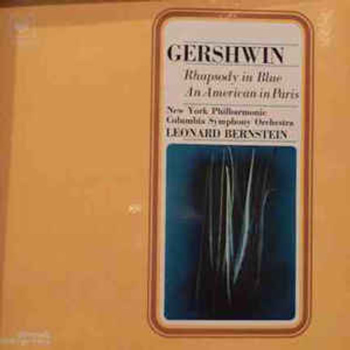 Gershwin* - Columbia Symphony Orchestra, New York Philharmonic*, Leonard Bernstein ‎– Rhapsody In Blue / An American In Paris (FRANCE) - LP *USED*
