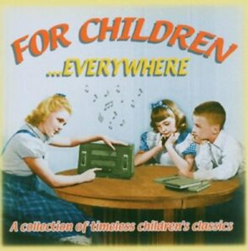 For Children...everywhere  - CD *NEW*