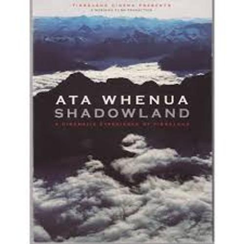 ATA Whenua Shadowland - a Cinematic Experience of Fiordland - DVD *NEW*
