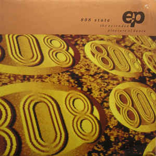 808 State – The Extended Pleasure Of Dance EP (UK) - EP *USED*