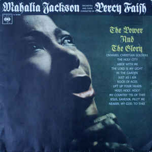 Mahalia Jackson With Orchestra And Choir Conducted By Percy Faith – The Power And The Glory (NZ) - LP *USED*