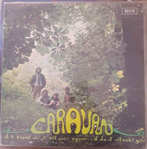 Caravan ‎– If I Could Do It All Over Again, I'd Do It All Over You (UK) - LP *USED*