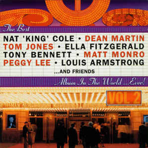 The Best...And Friends Album In The World...Ever! Vol. 2 - Various - 2CD *NEW*