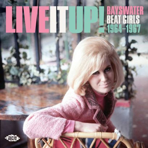 Live It Up! Bayswater Beat Girls 1964-1967 - Various - CD *NEW*