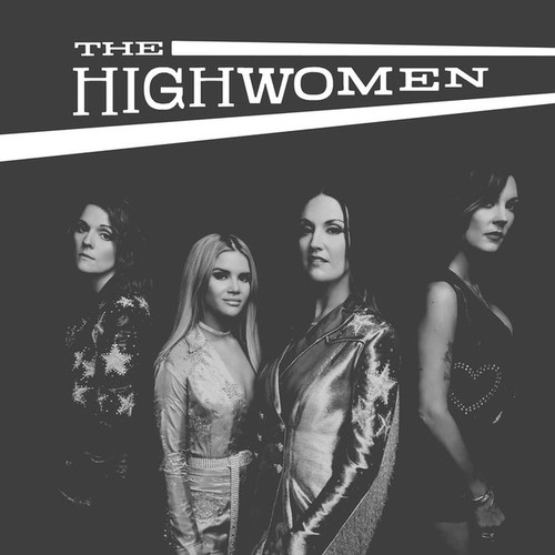 The Highwomen - The Highwomen - 2LP *NEW*