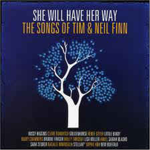 She Will Have Her Way: The Songs Of Tim & Neil Finn - Various - 2CD *NEW*