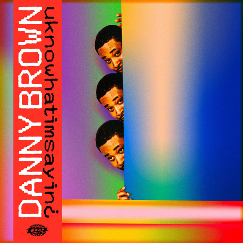 Danny Brown - uknowhatimsayin¿ - LP/DL *NEW*