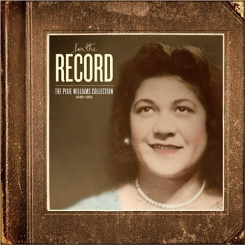 Pixie Williams - For the Record - The Pixie Williams Collection - CD *NEW*