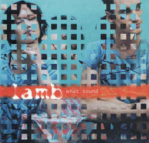 Lamb – What Sound - CD *NEW*