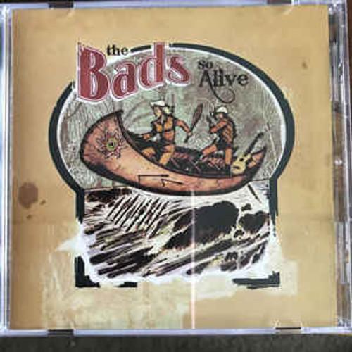 The Bads – So Alive - CD *NEW*
