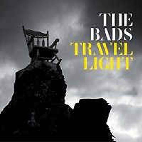 The Bads – Travel Light - CD *NEW*