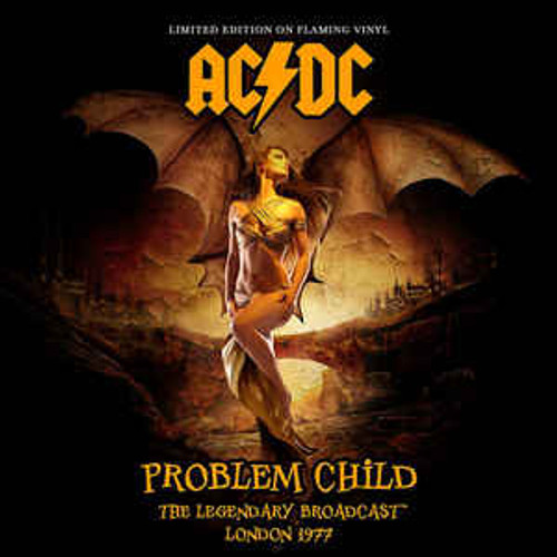 AC/DC ‎– Problem Child The Legendary Hippodrome Concert Featuring Bon Scott (Orange Vinyl) - LP *NEW*