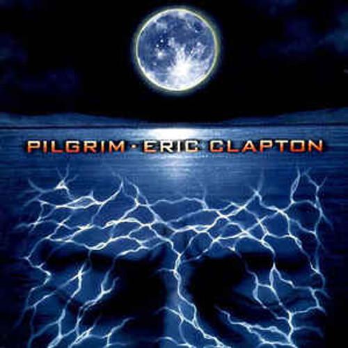 Eric Clapton – Pilgrim - CD *NEW*