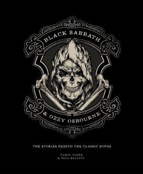 Black Sabbath & Ozzy Osbourne - The Stories Behind the Classic Songs - BOOK *NEW*