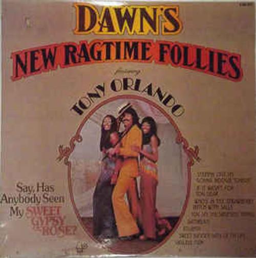 Dawn Featuring Tony Orlando – Dawn's New Ragtime Follies - LP *USED*