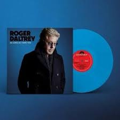 Roger Daltrey – As Long As I Have You (BLUE VINYL) - LP *NEW*