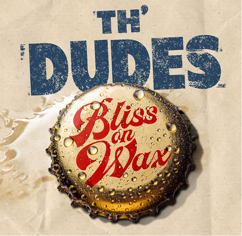 Th' Dudes - Bliss on Wax - LP *NEW*