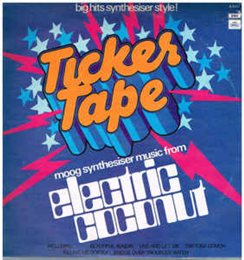 Electric Coconut ‎– Ticker Tape (NZ) - LP *USED*