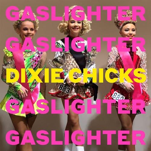 The Chicks - Gaslighter - LP *NEW*