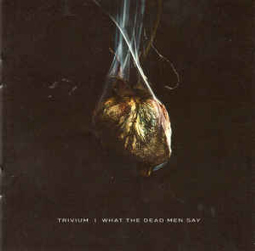 Trivium - What The Dead Men Say - LP *NEW*