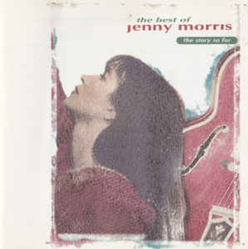 Jenny Morris ‎– The Best Of Jenny Morris, The Story So Far - CD *NEW*