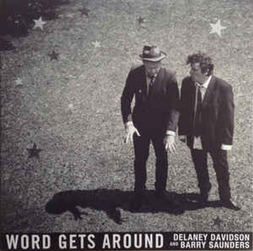 Delaney Davidson And Barry Saunders ‎– Word Gets Around - LP *NEW*