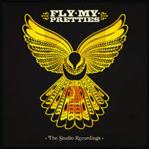 Fly My Pretties - The Studio Recordings - LP *NEW*