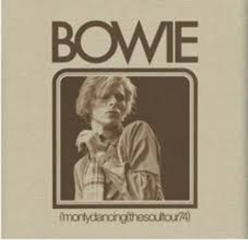 David Bowie - I'M ONLY DANCING (THE SOUL TOUR 74) - 2CD *NEW*  RSD 2020