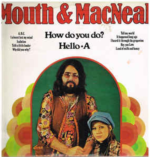 Mouth & Macneal – How Do You Do/Hello A (NZ) - LP *USED*
