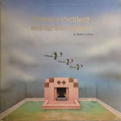 Robert Calvert – Captain Lockheed And The Starfighters (UK) - LP *USED*