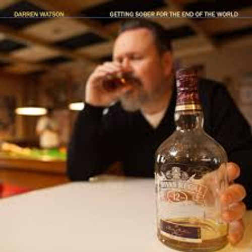 Darren Watson - Getting Sober For The End Of The World - CD *NEW*