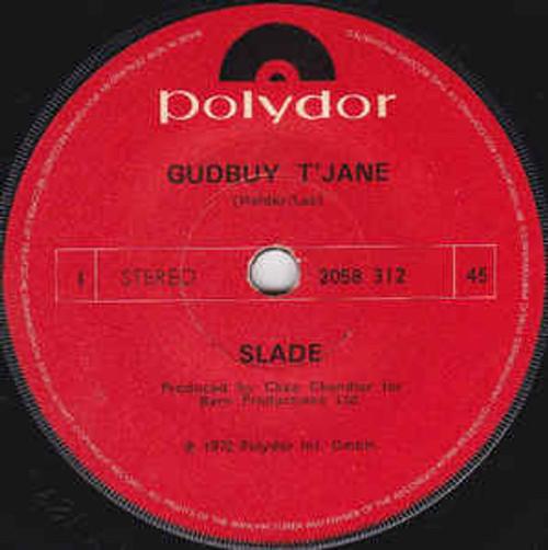 "Slade – Gudbuy T' Jane (NZ) - 7"" *USED*"