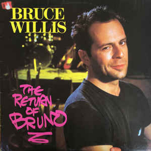Bruce Willis ‎– The Return Of Bruno (AUSTRALASIA) - LP *USED*