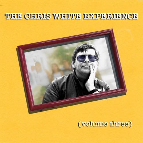 Chris White Experience - Volume Three - CD *NEW*