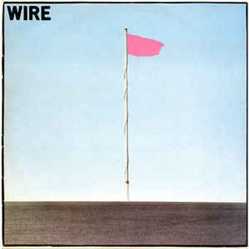 Wire ‎– Pink Flag (US) - LP *USED*