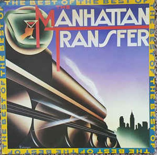The Manhattan Transfer – The Best Of The Manhattan Transfer (NZ) - LP *USED*