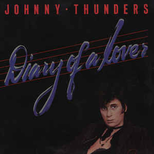 Johnny Thunders ‎– Diary Of A Lover (US) - LP *USED*