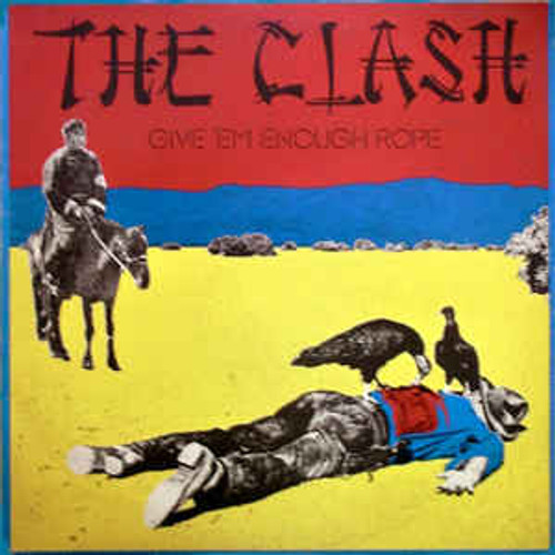 The Clash ‎– Give 'Em Enough Rope (UK) - LP *USED*