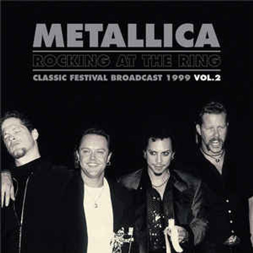 Metallica ‎– Rocking At The Ring - Classic Festival Broadcast 1999 Vol.2 - 2LP *NEW*