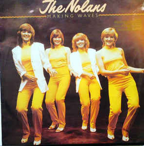 The Nolans – Making Waves (NZ) - LP *USED*