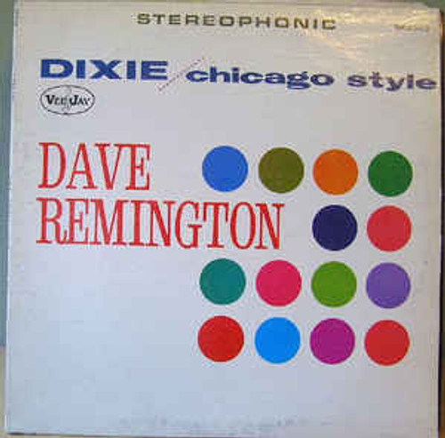 Dave Remington ‎– Dixie / Chicago Style - LP *USED*