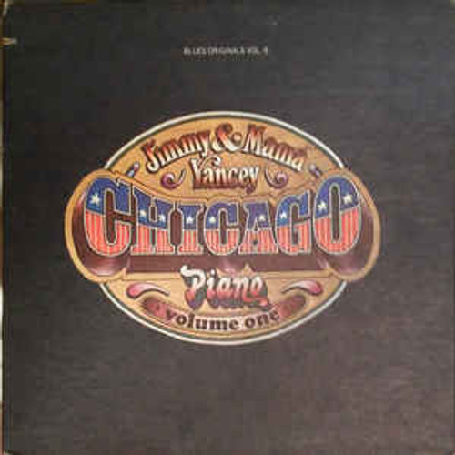 Jimmy* & Mama Yancey – Chicago Piano - Volume One - LP *USED*
