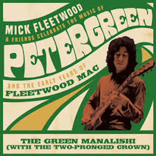 Green Manalishi (with the Mick Fleetwood & Friends - Two Pronged Crown - EP  *NEW* RSD BF 2020