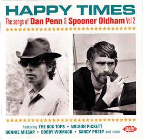 Happy Times (The Songs Of Dan Penn & Spooner Oldham Vol 2) - Various - CD *NEW*