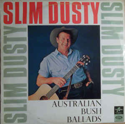 Slim Dusty – Australian Bush Ballads And Old Time Songs (NZ) - LP *USED*
