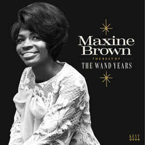 Maxine Brown – The Best Of The Wand Years - LP *NEW*