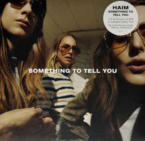 Haim ‎– Something To Tell You - 2LP *NEW*